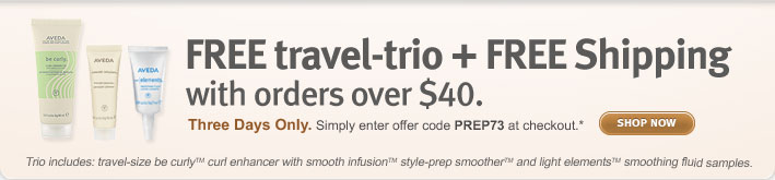 free travel trio and free shipping with orders over $40. shop now