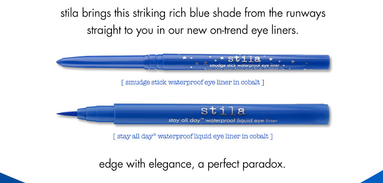 stila brings this striking rich blue shade from the runways straight to you in our new on-trend liners.