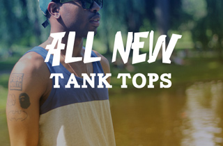 All New: Tank Tops