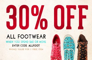 All Footwear: 30% off, Spend $60