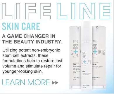 LifeLine Skin Care: A Game Changer in the Beauty Industry.    Utilizing potent non-embryonic stem cell extracts, these formulations help to restore lost volume and stimulate your skin's ability to repair itself for younger-looking and feeling skin.  Learn More>>
