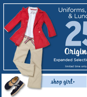Uniforms, Backpacks & Lunchboxes 25% Off(2) Original Price. Shop Girl. Limited time only. While supplies last.