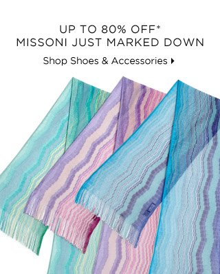 Up To 80% Off* Missoni Just Marked Down