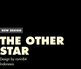 New Design - The Other Star - Design by ronin84 / Indonesia