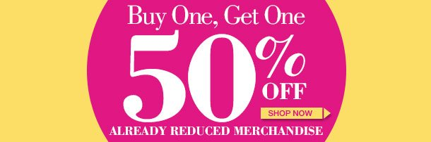 This Weekend Only! Clearance Special! Save MORE on Already Reduced Merchandise! SHOP NOW!