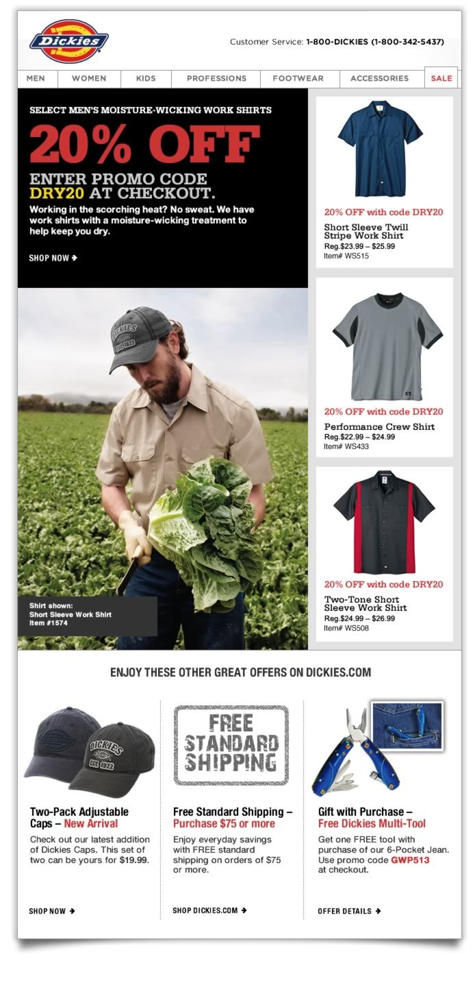 20% OFF SELECT MEN'S MOISTURE-WICKING WORK SHIRTS with promo code DRY20. Working in the scorching heat? No sweat. We have work shirts with a moisture-wicking treatment to help keep you dry.