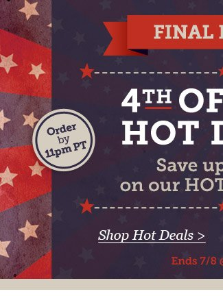 Final Hours! Shop Hot Deals.