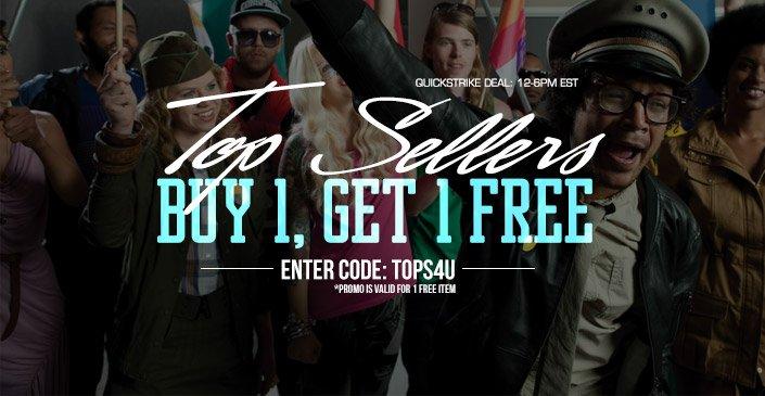Top Sellers: Buy 1, Get 1 Free