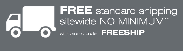 Plus, FREE standard shipping sitewide NO MINIMUM**  promo code: FREESHIP Shop now