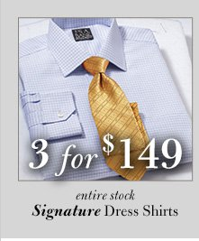 3 for $149 USD - Signature Dress Shirts