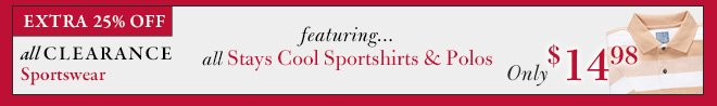 Extra 25% Off Clearance Sportswear: Stays Cool Sportshirts & Polos - Only $14.98 USD