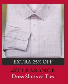 All Clearance Dress Shirts & Ties - Extra 25% Off
