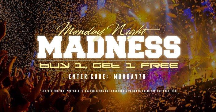Click to shop Monday Night Madness: BOGO