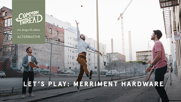 Common Thread - Let's Play: Merriment Hardware