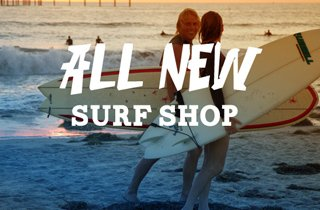 All New: Surf Shop
