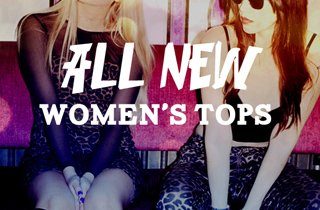 All New: Women's Tops