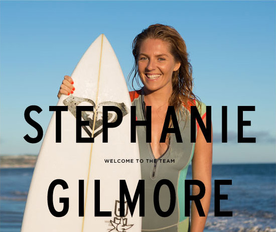 Welcome to the team, Stephanie Gilmore