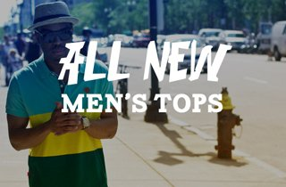 All New: Men's Tops