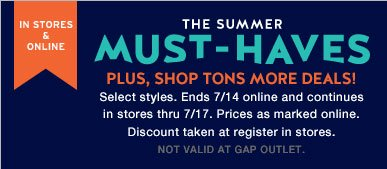 IN STORES & ONLINE | THE SUMMER MUST-HAVES | PLUS, SHOP TONS MORE DEALS! | WOMEN'S & MEN'S SHORTS FROM $20 | WOMEN'S DRESSES FROM $30 | KIDS & BABY TEES FROM $7