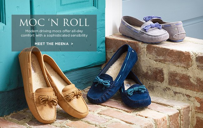 MOC 'N ROLL - Modern driving mocs offer all-day comfort with a sophisticated sensibility - MEET THE MEENA