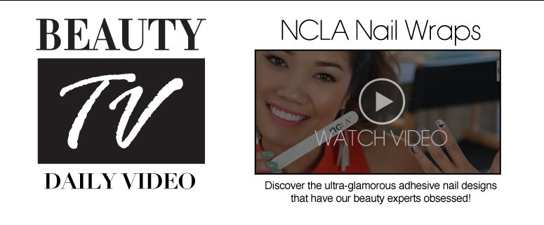 NCLA Nail Wraps   Discover the ultra-glamorous adhesive nail designs that have our beauty experts obsessed! See Now>>
