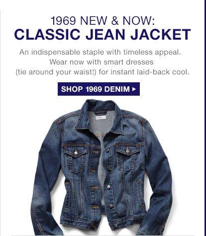 1969 NEW & NOW: CLASSIC JEAN JACKET | SHOP 1969 DENIM