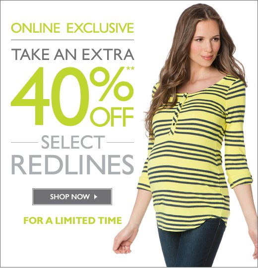 Online Exclusive: Take an Extra 40% OFF Select Redlines - For a limited time