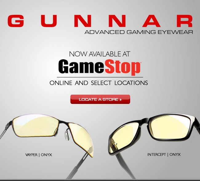 GUNNARS- Now Available At GameStop- Locate A Store Near You