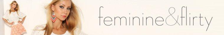 feminine & flirty