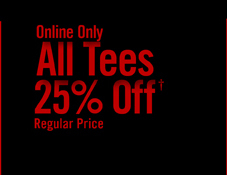 ALL TEES 25% OFF†