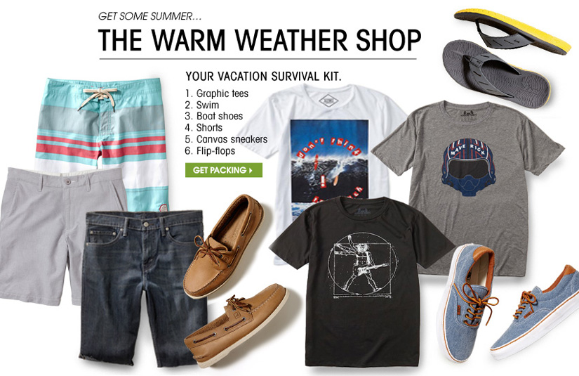 GET SOME SUMMER... THE WARM WEATHER SHOP. GET PACKING.