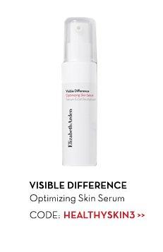 VISIBLE DIFFERENCE. Optimizing Skin Serum. CODE: HEALTHYSKIN3.