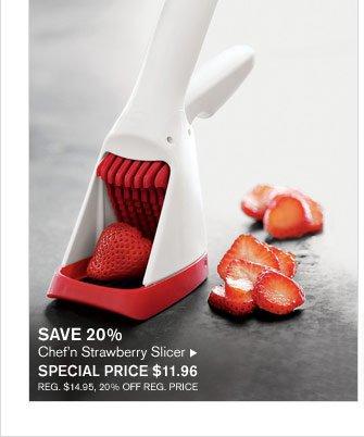 SAVE 20% - Chef'n Strawberry Slicer - SPECIAL PRICE $11.96 (REG. $14.95, 20% OFF REG. PRICE)