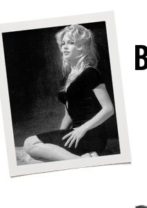 Muse of the Moment - Brigitte Bardot
