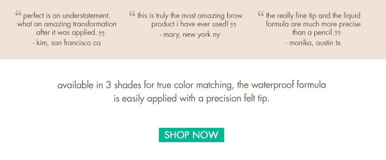 available in 3 shades for true color matching