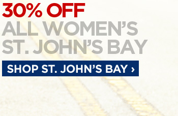 30% OFF ALL WOMEN'S ST. JOHN'S BAY. SHOP ST. JOHN'S BAY ›