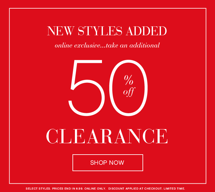 Online Exclusive – Additional 50% OFF Clearance!