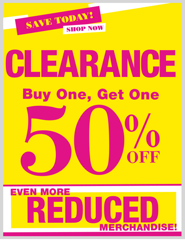In-Store and Online! Special Clearance Offer! HURRY IN! SHOP NOW!