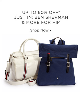Up To 60% Off* Ben Sherman & More For Him