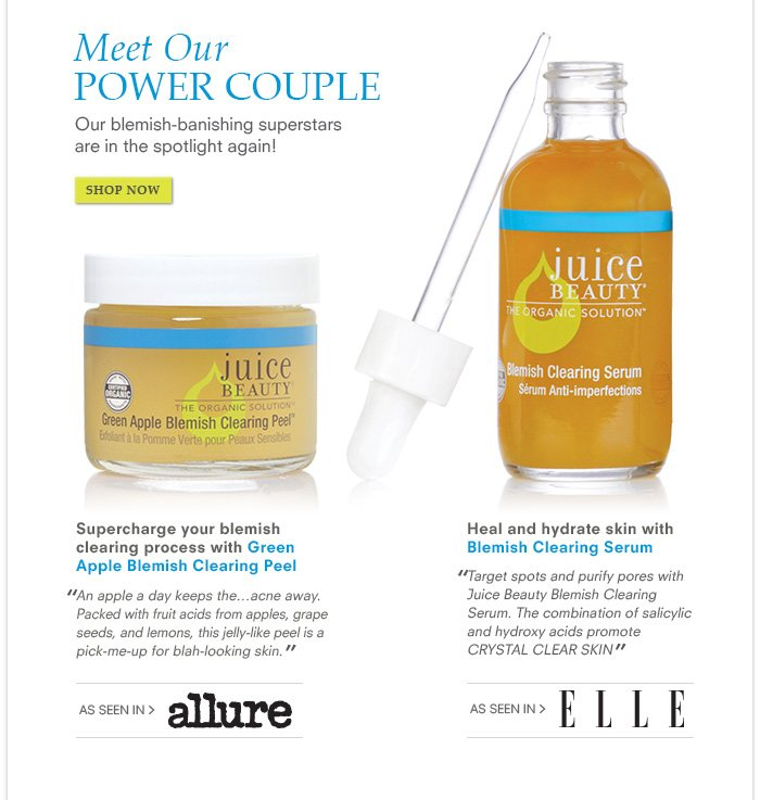 Meet our Power Couple - Our blemish-banishing superstars are in the spotlight again!