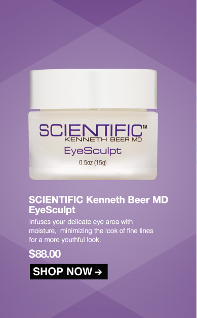 Scientific Kenneth Beer MD Eye Sculpt Infuses your delicate eye area with moisture,  minimizing the look of fine lines for a more youthful look.  $88.00 Shop Now>>