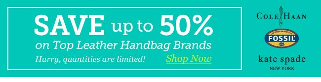 Save up to 50% on Top Leather Handbag Brands. Shop Now.
