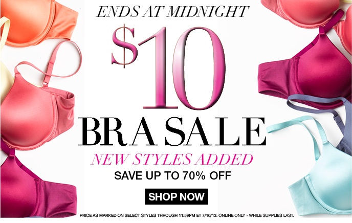 $10 Bra Sale - Ends Tomorrow, New Styles Added, Up to 70% Off
