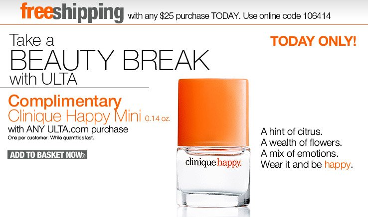 Complimentary Clinique Happy mini with ANY ULTA.com purchase!