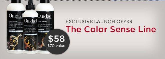 EXCLUSIVE LAUNCH OFFER The Color Sense Line