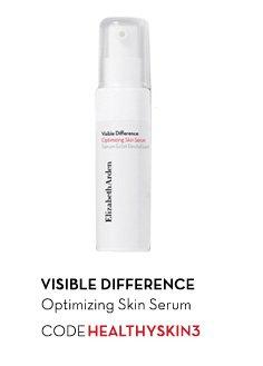VISIBLE DIFFERENCE Optimizing Skin Serum.CODE: HEALTHYSKIN3.