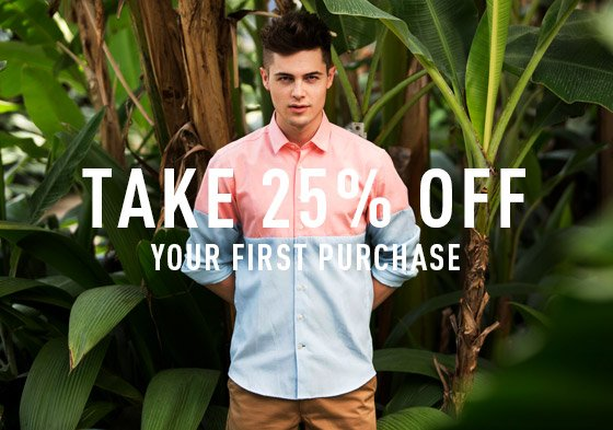 Take 25% Off Your First Purchase
