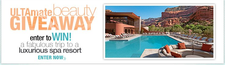 ULTAmate Beauty Giveaway - Enter to win a fabulous trip to a luxurious spa resort. Enter Now.