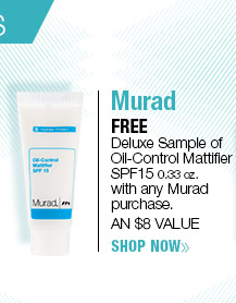 FREE Murad Deluxe Sample of Oil-Control Mattifier SPF15 PA++ 0.33 oz. with any Murad purchase. AN $8 VALUE! SHOP NOW