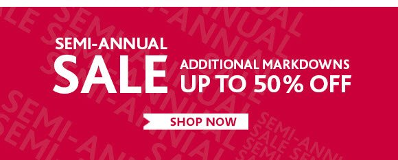 Semi-Annul Sale. Up To 50% Off
